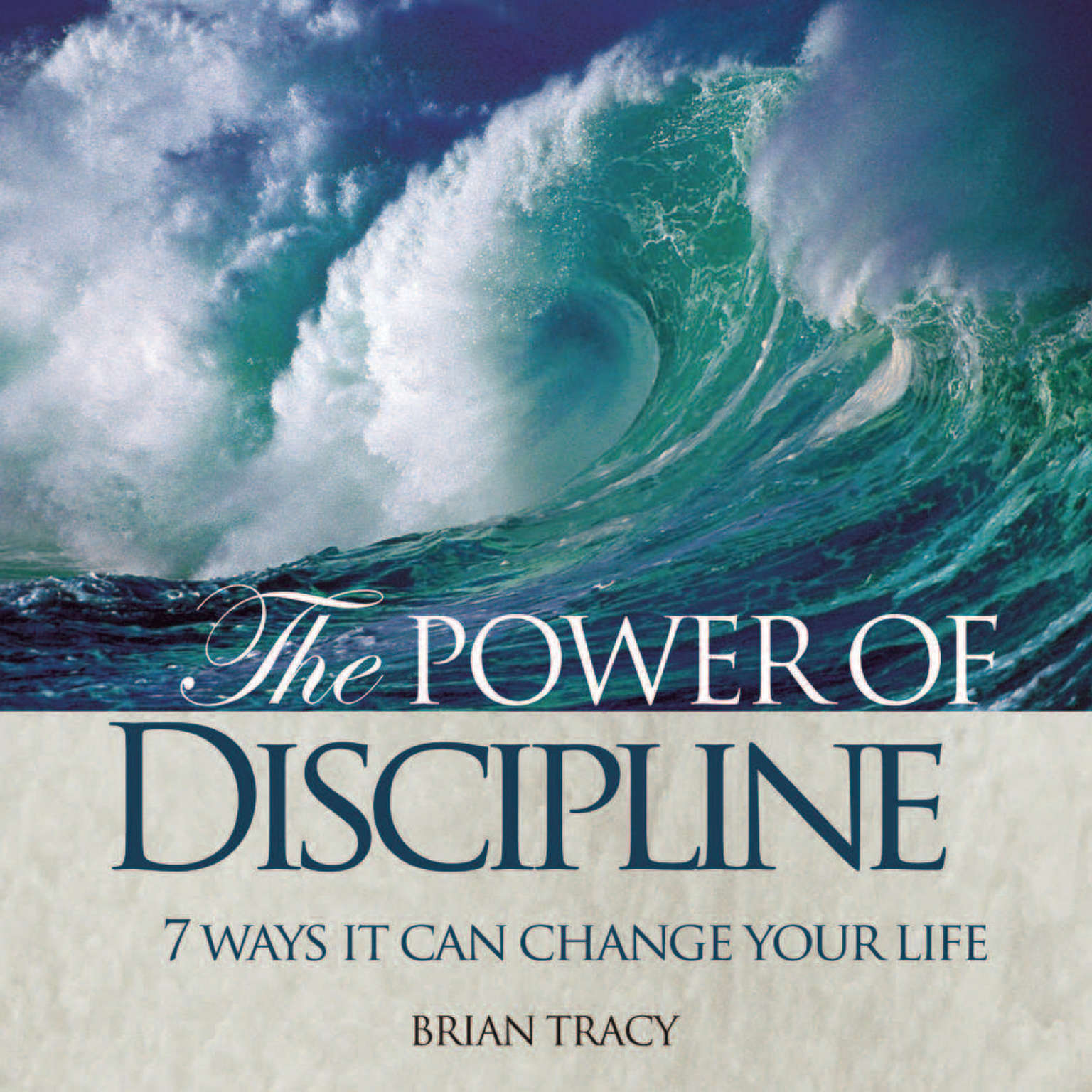 Printable The Power of Discipline: 7 Ways it Can Change Your Life Audiobook Cover Art