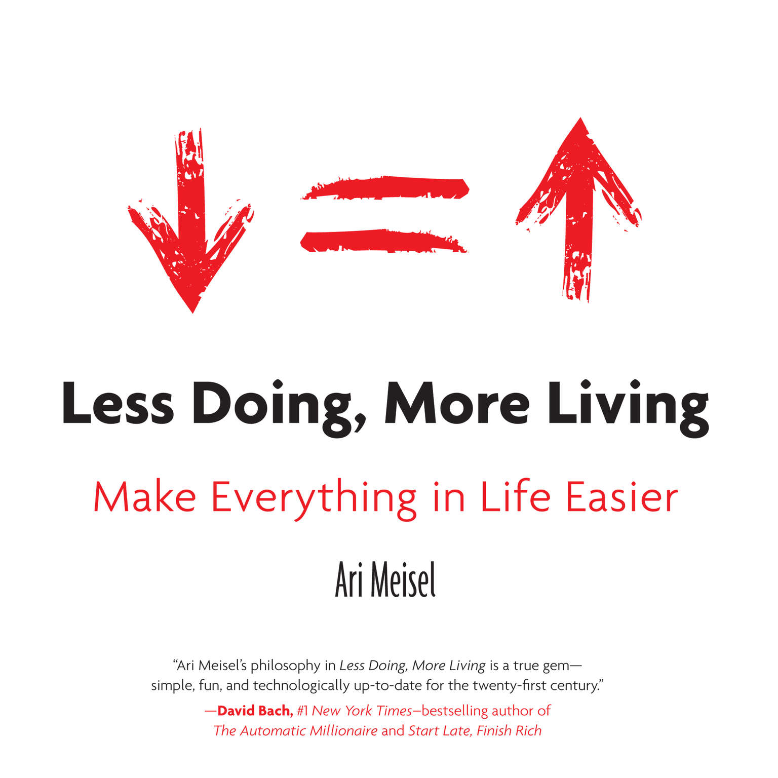 Less doing more living audiobook listen instantly for Less is more boek
