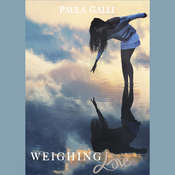Weighing Love Audiobook, by Paula Galli
