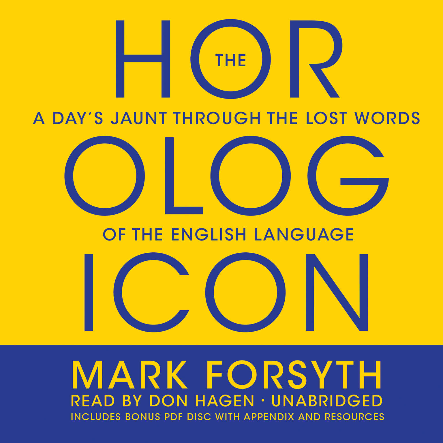 Printable The Horologicon: A Day's Jaunt through the Lost Words of the English Language Audiobook Cover Art