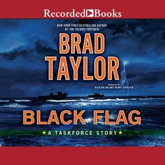Black Flag: A Taskforce Story Audiobook, by Brad Taylor