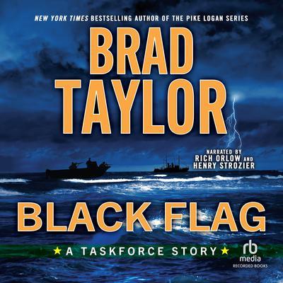 Black Flag: A Taskforce Story Audiobook, by Brad Taylor