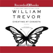 Cheating at Canasta Audiobook, by William Trevor