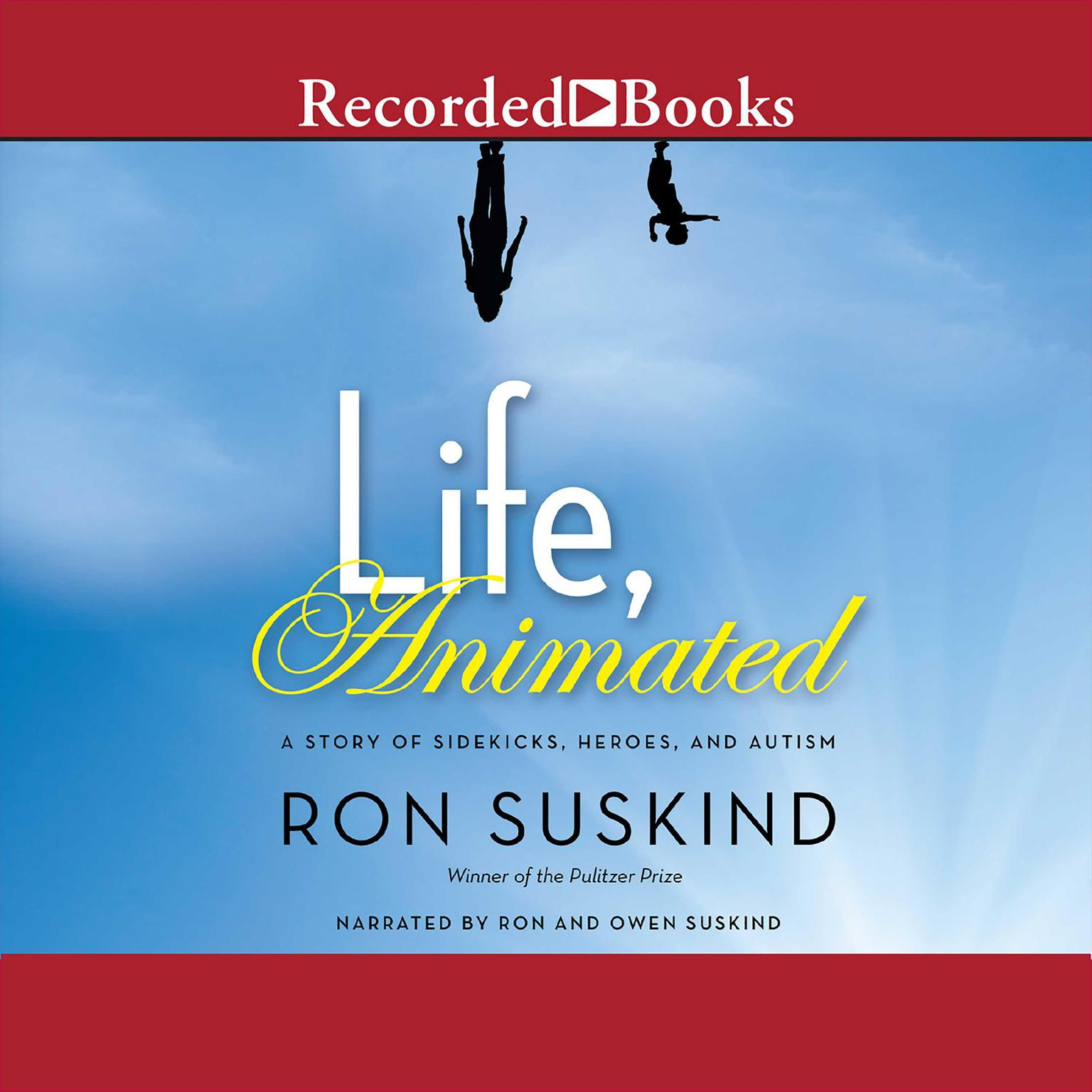 Printable Life, Animated: A Story of Sidekicks, Heroes, and Autism Audiobook Cover Art