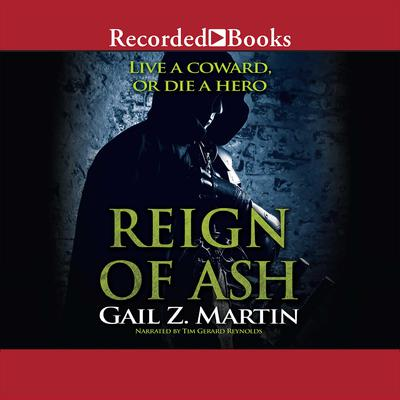 Reign of Ash Audiobook, by Gail Z. Martin