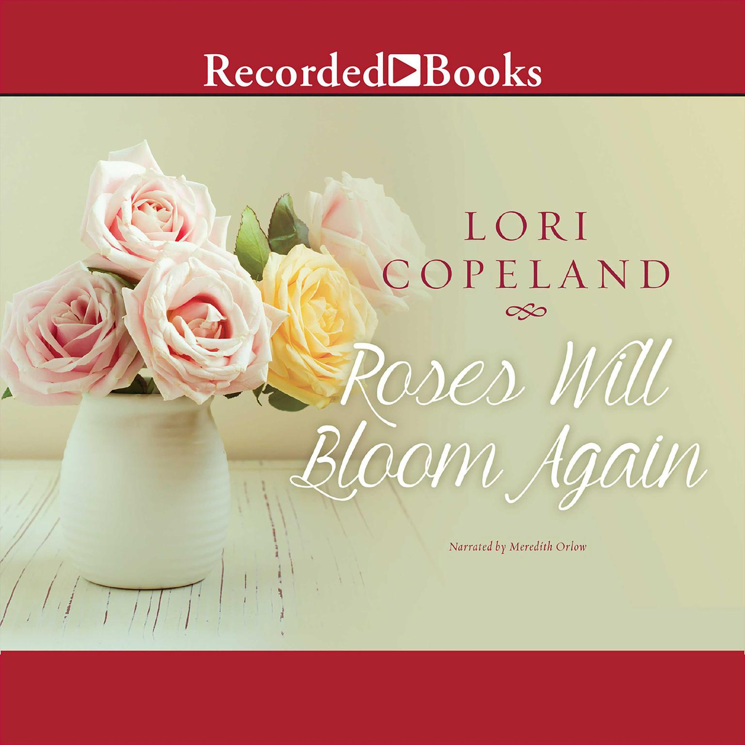 Printable Roses Will Bloom Again Audiobook Cover Art