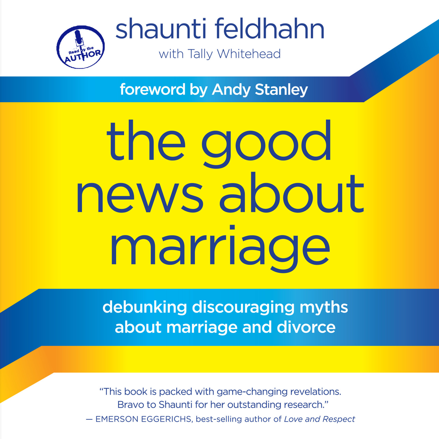 Printable The Good News about Marriage: Debunking Discouraging Myths about Marriage and Divorce Audiobook Cover Art