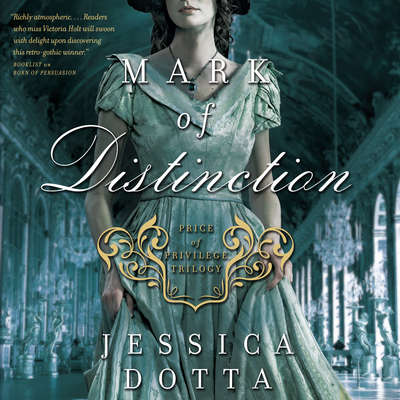 Mark of Distinction Audiobook, by Jessica Dotta