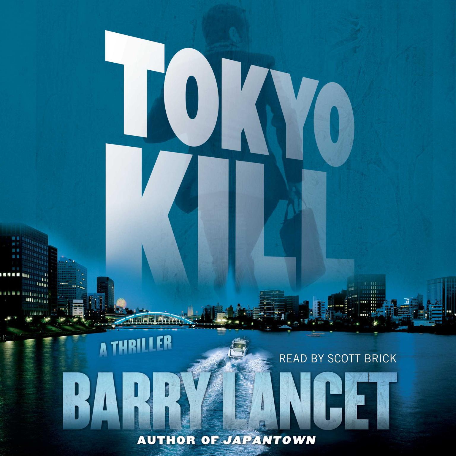 Printable Tokyo Kill: A Thriller Audiobook Cover Art