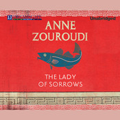 The Lady of Sorrows: A Seven Deadly Sins Mystery, by Anne Zouroudi