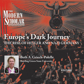 Europe's Dark Journey: The Rise of Hitler and Nazi Germany Audiobook, by Beth A. Griech-Polelle