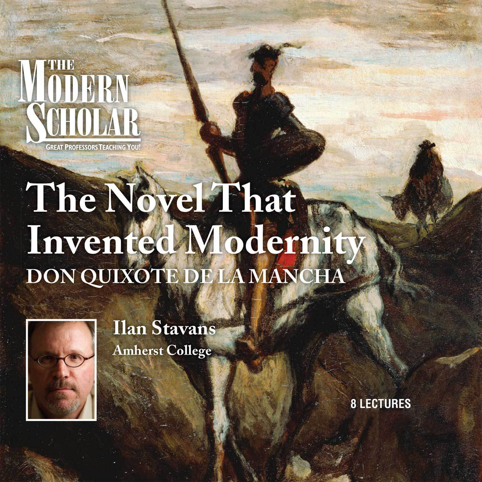 Printable The Novel That Invented Modernity: Don Quixote de La Mancha Audiobook Cover Art