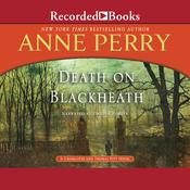 Death on Blackheath: A Charlotte and Thomas Pitt Novel, by Anne Perry