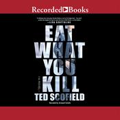 Eat What You Kill Audiobook, by Ted Scofield