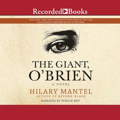 The Giant, OBrien Audiobook, by Hilary Mantel