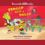 Froggy Gets a Doggy Audiobook, by Jonathan London
