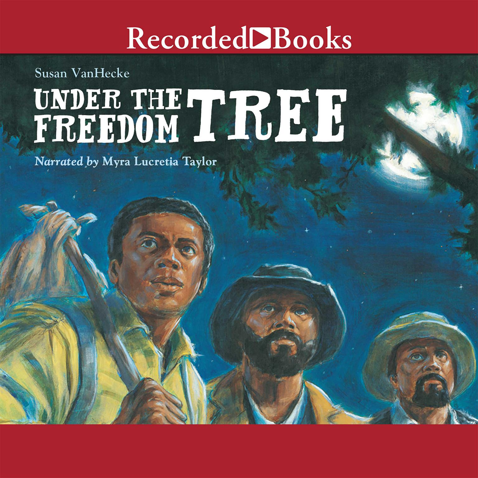 Printable Under the Freedom Tree Audiobook Cover Art