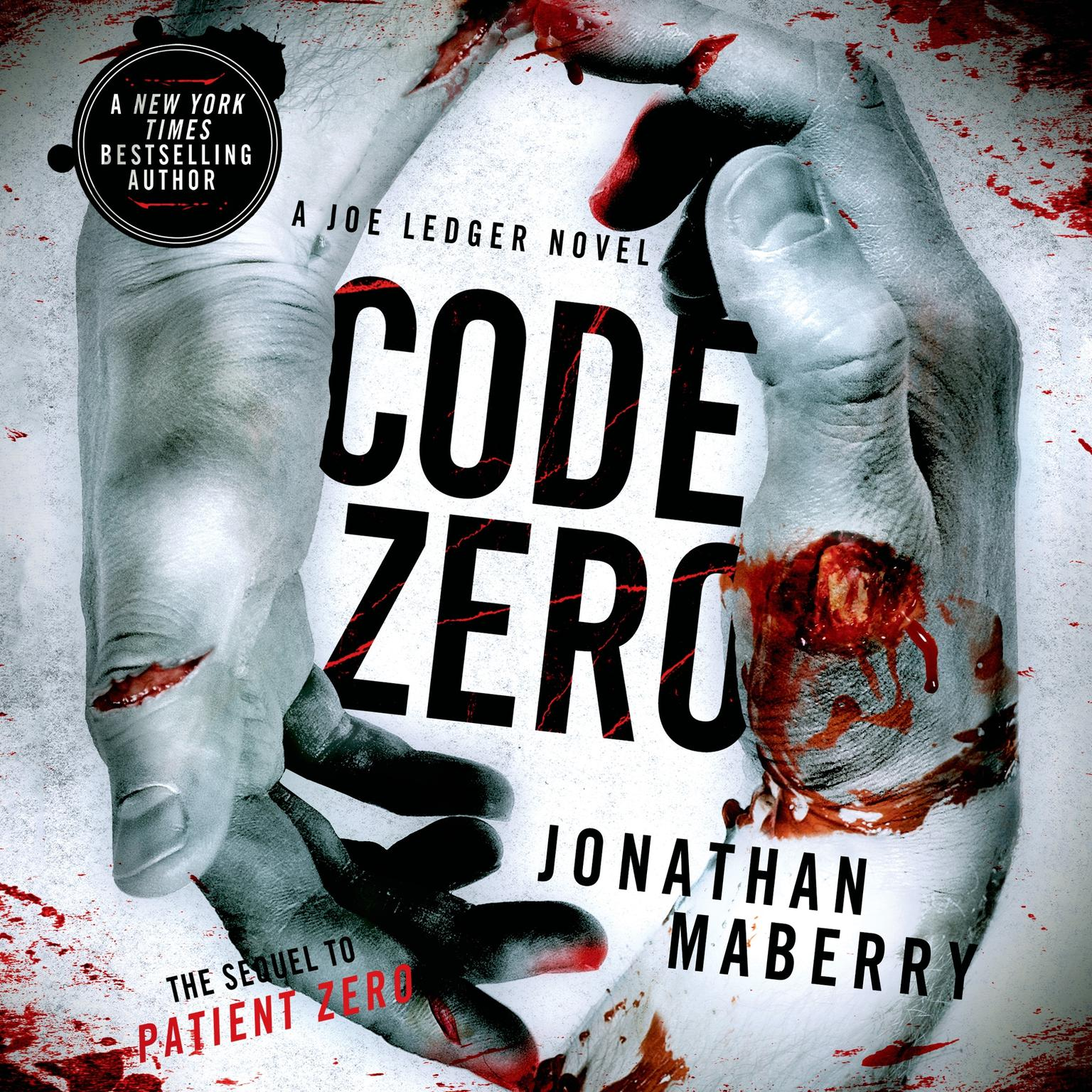Printable Code Zero: A Joe Ledger Novel Audiobook Cover Art