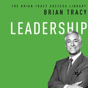 Leadership, by Brian Tracy