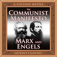 The Communist Manifesto Audiobook, by Karl Marx, Friedrich Engels