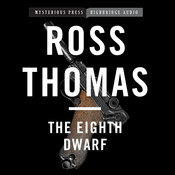 The Eighth Dwarf Audiobook, by Ross Thomas