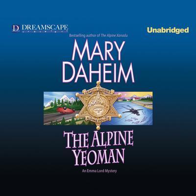 The Alpine Yeoman: An Emma Lord Mystery Audiobook, by Mary Daheim