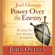Power over the Enemy: Breaking Free from Spiritual Strongholds Audiobook, by John Osteen