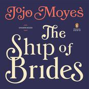 The Ship of Brides Audiobook, by Jojo Moyes