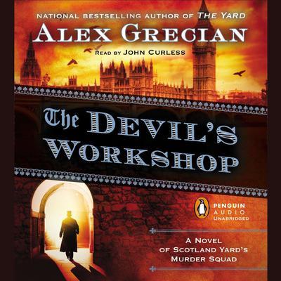 The Devils Workshop: A Novel of Scotland Yard's Murder Squad Audiobook, by Alex Grecian