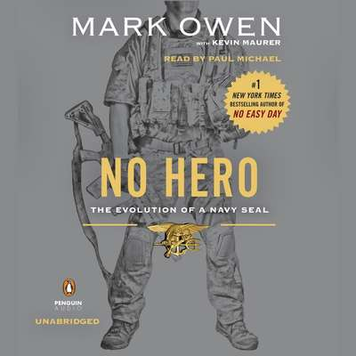 No Hero: The Evolution of a Navy SEAL Audiobook, by Mark Owen