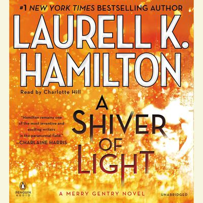 A Shiver of Light Audiobook, by Laurell K. Hamilton