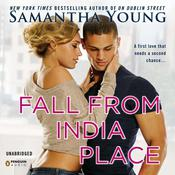 Fall From India Place Audiobook, by Samantha Young
