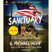 Sanctuary: A Postapocalyptic Novel, by G. Michael Hopf