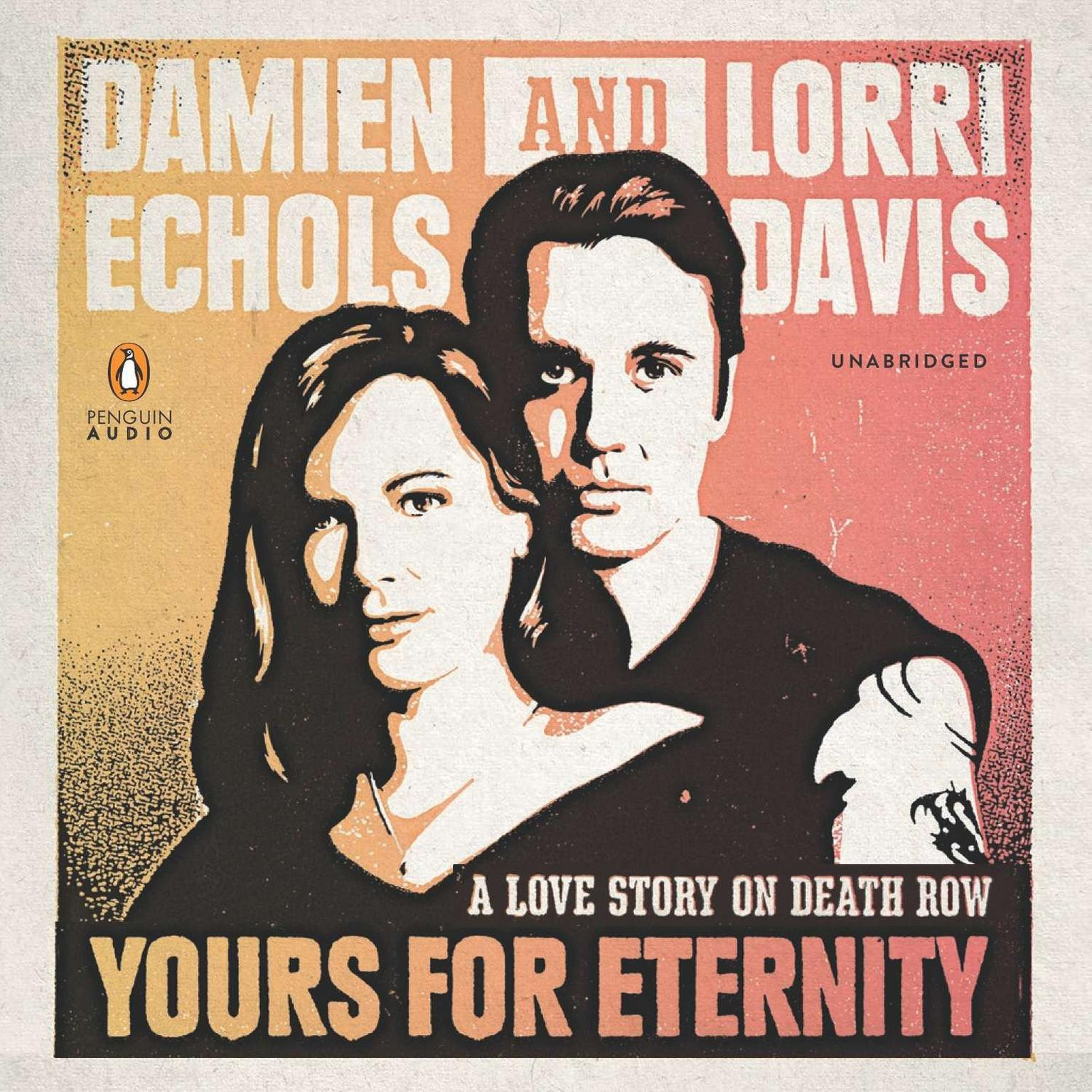 Printable Yours for Eternity: A Love Story on Death Row Audiobook Cover Art