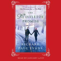 The Mistletoe Promise Audiobook, by Richard Paul Evans