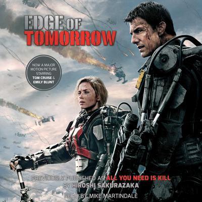 Edge of Tomorrow (Movie Tie-in Edition): Movie Tie-in Edition Audiobook, by Hiroshi Sakurazaka