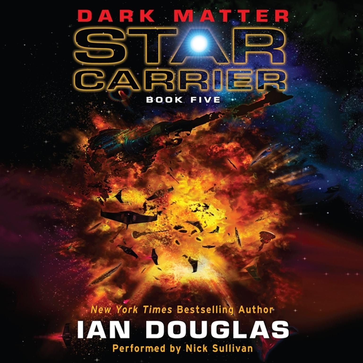Printable Dark Matter: Star Carrier: Book Five Audiobook Cover Art