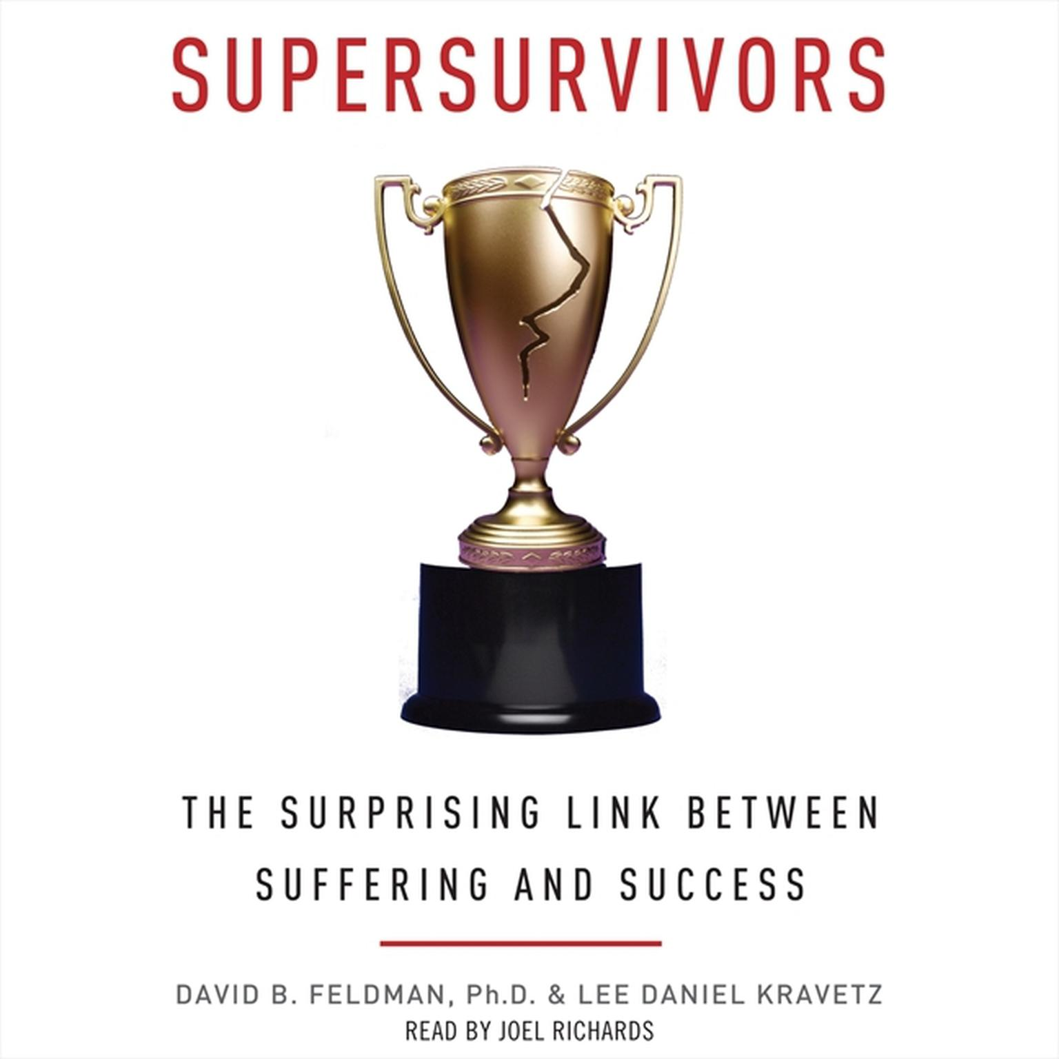 Printable Supersurvivors: The Surprising Link Between Suffering and Success Audiobook Cover Art