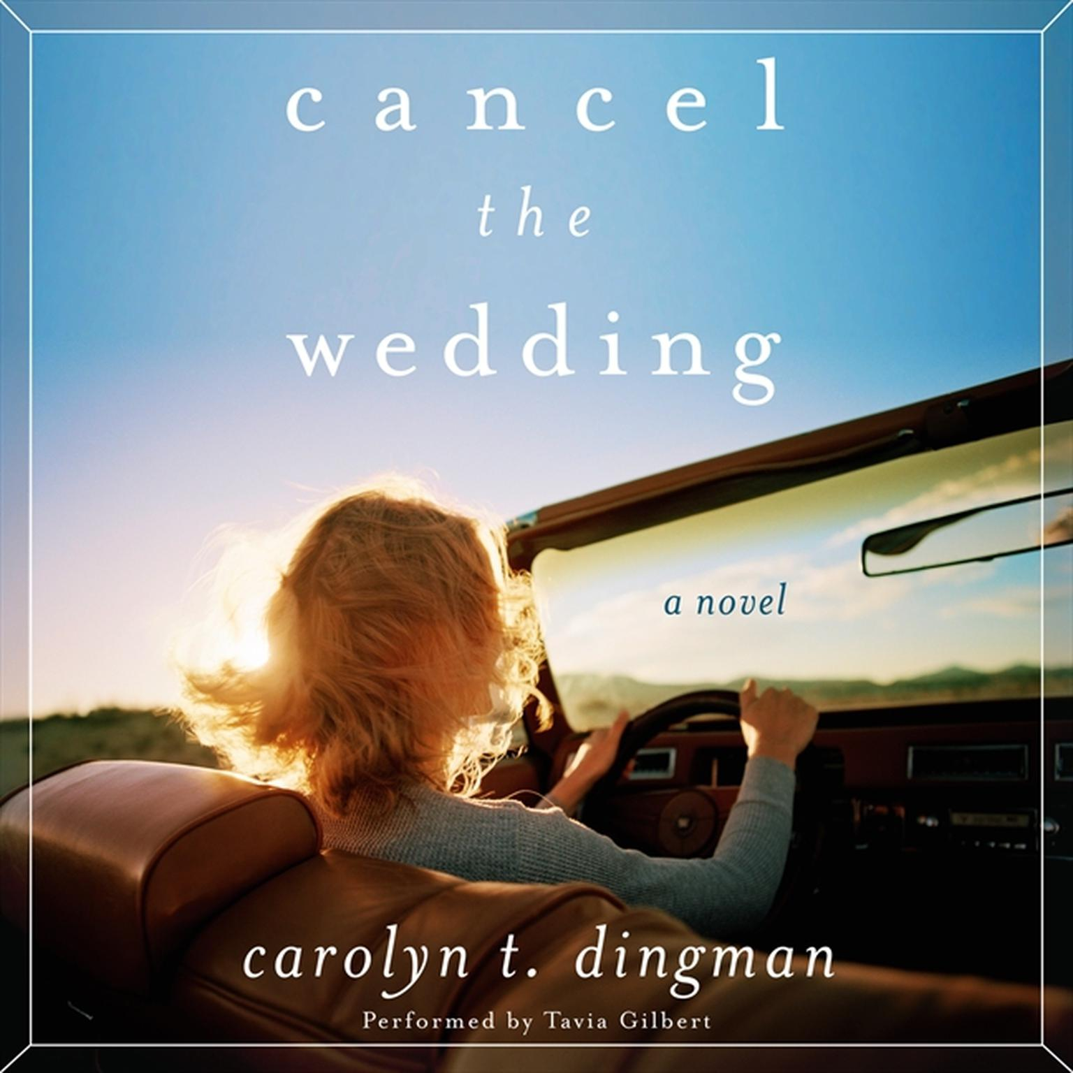 Printable Cancel the Wedding: A Novel Audiobook Cover Art