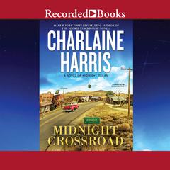 Midnight Crossroad Audiobook, by Charlaine Harris