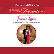 A Night of Living Dangerously Audiobook, by Jennie Lucas