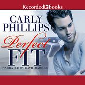 Perfect Fit Audiobook, by Carly Phillips