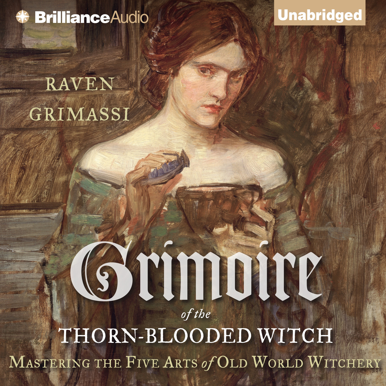 Printable Grimoire of the Thorn-Blooded Witch: Mastering the Five Arts of Old World Witchery Audiobook Cover Art