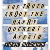 The Truth About the Harry Quebert Affair: A Novel Audiobook, by Joël Dicker
