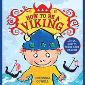 How to Be a Viking, by Cressida Cowell