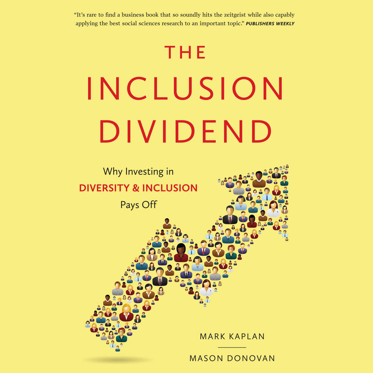 Printable The Inclusion Dividend: Why Investing in Diversity & Inclusion Pays Off Audiobook Cover Art