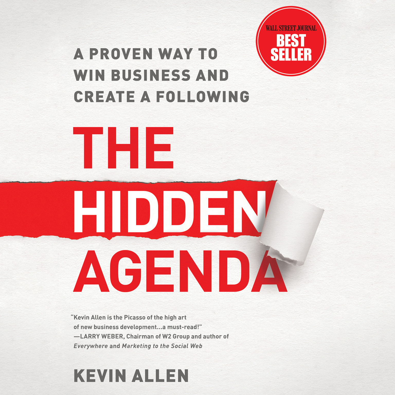 Printable The Hidden Agenda: A Proven Way to Win Business and Create a Following Audiobook Cover Art