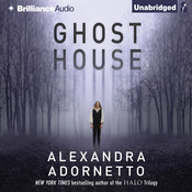 Ghost House Audiobook, by Alexandra Adornetto
