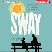 Sway, by Kat Spears