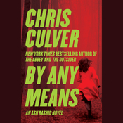 By Any Means Audiobook, by Chris Culver